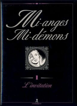 Mi-anges Mi-démons tome 1 L'Invitation-0