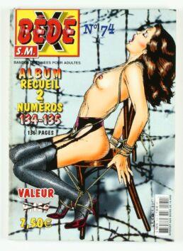 Bédé X N°74, Recueil des numéros 134/135-0