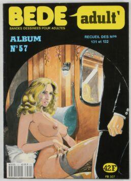 Bédé Adult N°57, Recueil de 2 numéros : n°131 et n°132-0