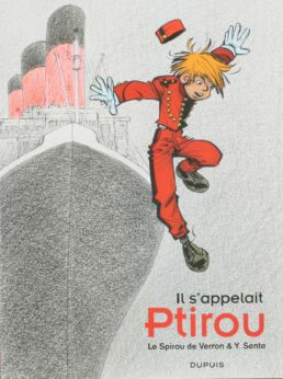 Il s'appelait Ptirou : Le Spirou de Verron & Y. Sente-0